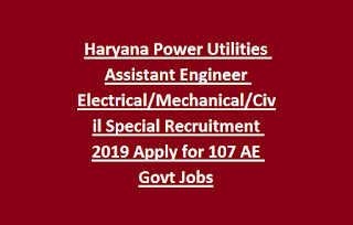 Haryana Power Utilities Assistant Engineer Electrical Mechanical Civil Special Recruitment 2019 Apply for 107 AE Govt Jobs