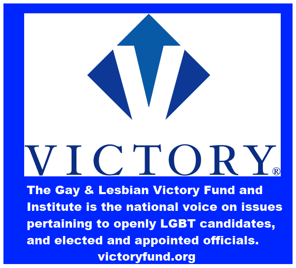 The gay and lesbian victory fund supports gay and lesbian candidates for public office