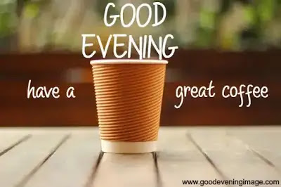 Good evening with coffee pic