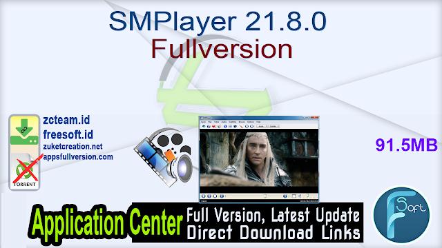 SMPlayer 21.8.0 Fullversion