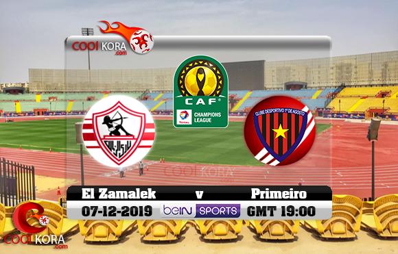 مشاهدة مباراة الزمالك وبريميرو دي اوجوستو اليوم 7-12-2019 دوري أبطال أفريقيا