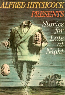 Read Online Alfred Hitchcock Presents Stories for Late at Night (1961) Anthology by Alfred Hitchcock Book Chapter One Free. Find Hear Best Sci-Fi Books And Novel For Reading And Download.