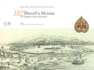 1823 HITTORFF A MESSINA - LA SCOPERTA DI UNA CITTA' NUOVA