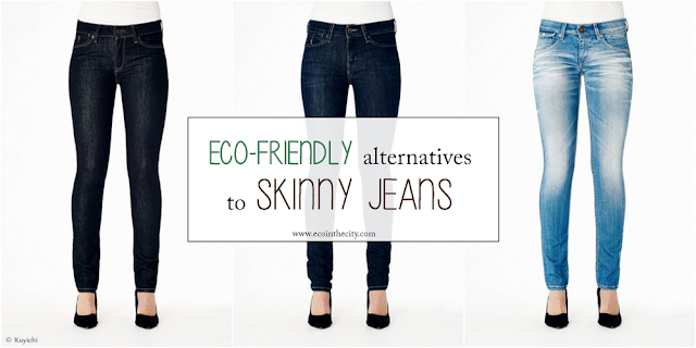 My collection of eco-friendly alternatives to skinny jeans. Here jeans from Kuyichi.