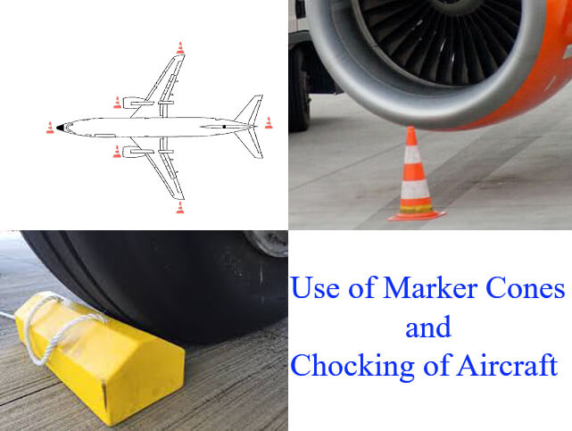 Coning and Chocking of Aircraft