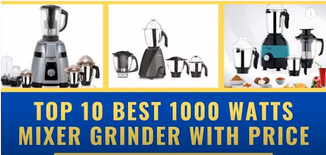 Top 10 Best 1000 Watts Indian mixer grinder 2021 with price| MIXER GRINDER 1000 WATTS