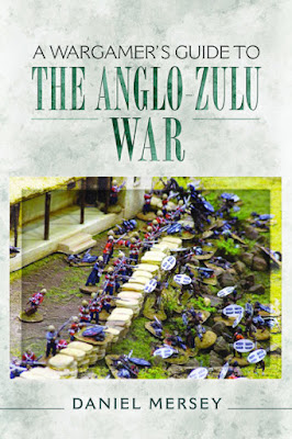 Pen and Sword: A Wargamer's Guide to The Anglo-Zulu War Book Pre-Order