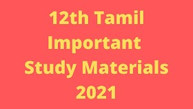 12th Tamil Important Study Materials 2021