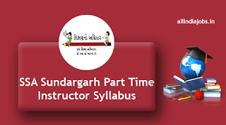 SSA Sundargarh Part Time Instructor Syllabus
