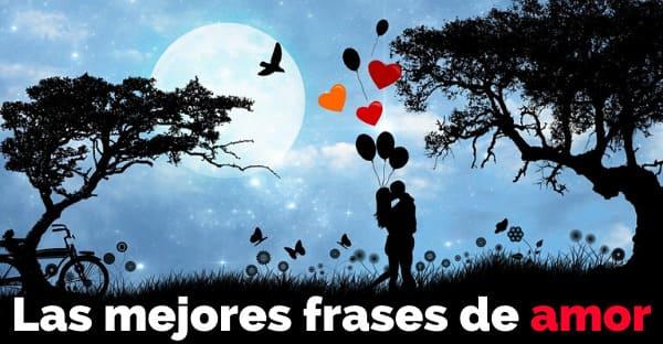 30 Frases de AMOR Bonitas y Cortas para DEDICAR