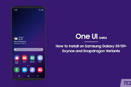 Cara Instal One UI Beta di Samsung Galaxy S9 Exynos dan Snapdragon