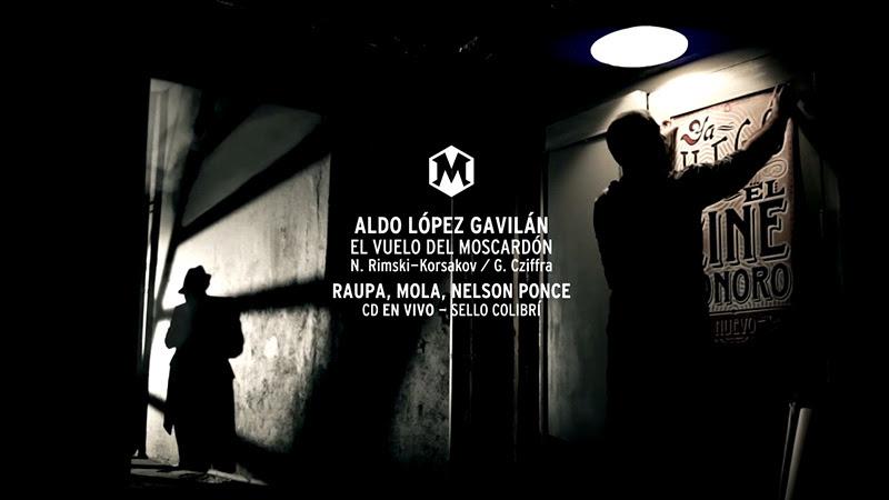 Aldo López-Gavilán - ¨El vuelo del moscardón¨ - Videoclip - Dirección: Raupa - Mola - Nelson Ponce. Portal Del Vídeo Clip Cubano