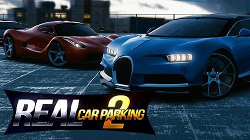 Real Car Parking 2 Driving School 2019 3.1.6 Mod APK - Game mô phỏng đậu xe 3D