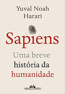 SAPIENS (NOVA EDIÇÃO): UMA BREVE HISTÓRIA DA HUMANIDADE - Yuval Noah Harari