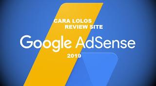 Cara Lolos Review Site Akun Google AdSense 2020
