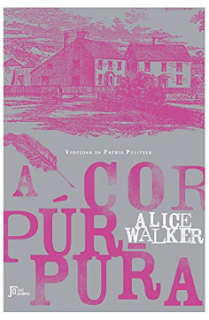 A COR PURPURA - Alice Walker
