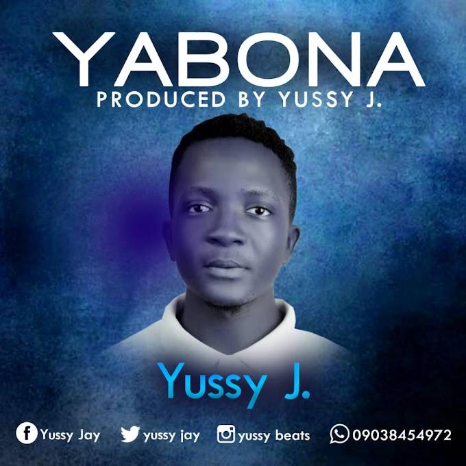 [MUSIC] : Yussy Jay-Yabo Na (Prod by Yussy Jay)