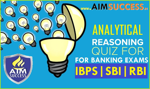 Analytical Reasoning for SBI PO 2018: 05 July