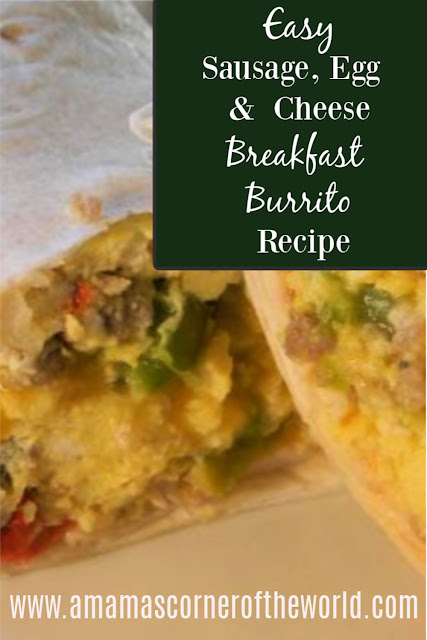 Pinnable image for an easy sausage, egg and cheese breakfast burrito recipe