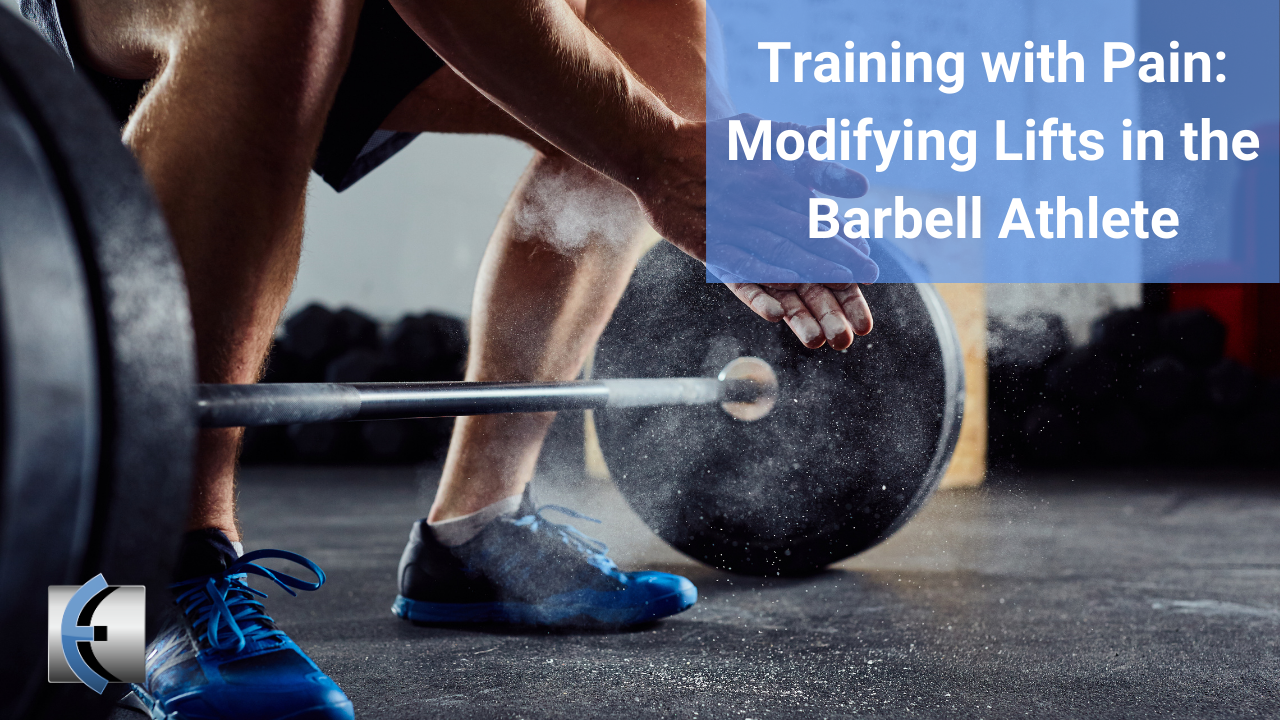 Training with Pain: Modifying Lifts in the Barbell Athlete - themanualtherapist.com