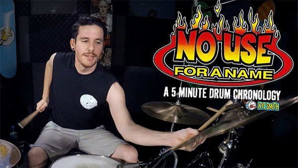 No Use For a Name: A 5 Minute Drum Chronology by Kye Smith