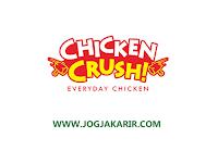 Loker Sleman di CV Chicken Crush Indonesia Marcomm, Designer, Operational Manager, SPV Outlet