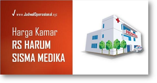 Tarif Kamar RS Harum Sisma Medika