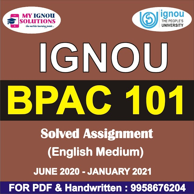 BPAC 101 Solved Assignment 2020-21