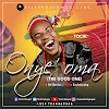 Music: Onye'oma (The Good One)  by Tochi