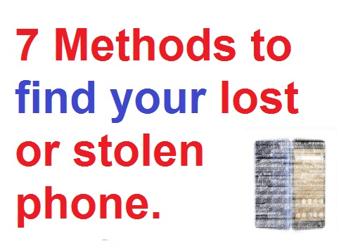7 ways to locates your lost or stolen phone