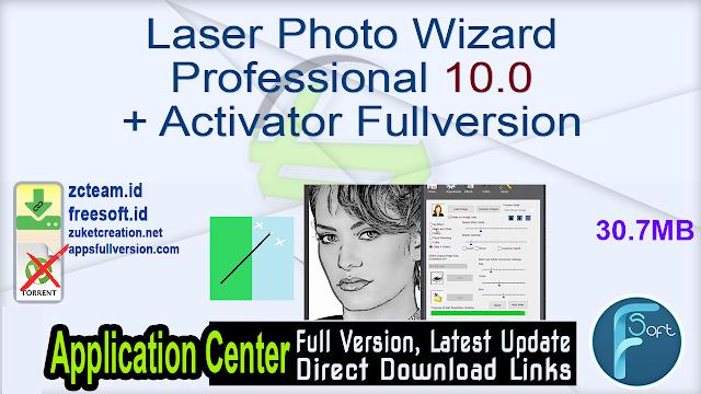 Laser Photo Wizard Professional 10.0 + Activator Fullversion