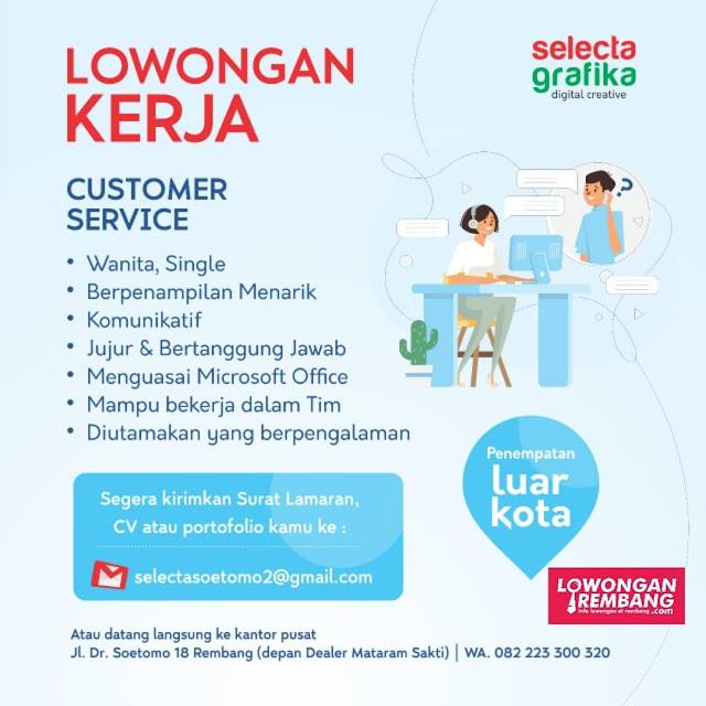 Lowongan Kerja Customer Service Selecta Grafika Rembang Tanpa Syarat Pendidikan