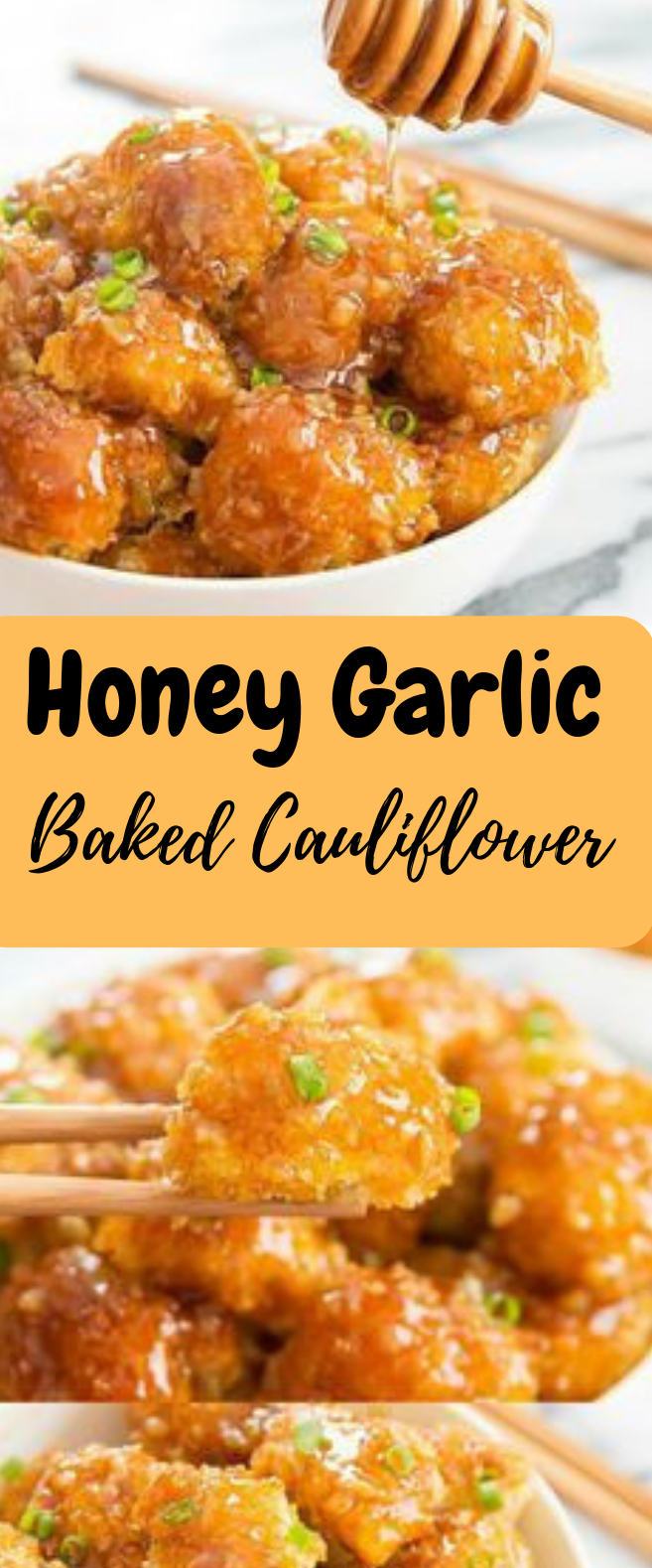 HONEY GARLIC BAKED CAULIFLOWER #vegetarian #yummy
