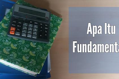 Apa itu fundamental? Definisi dan Contoh