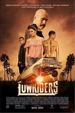Lowriders (2016) 350MB Full Hindi Dual Audio Movie Download 480p Bluray Free Watch Online Full Movie Download Worldfree4u 9xmovies