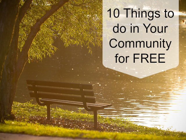 10 Free Things To Do In Your Community