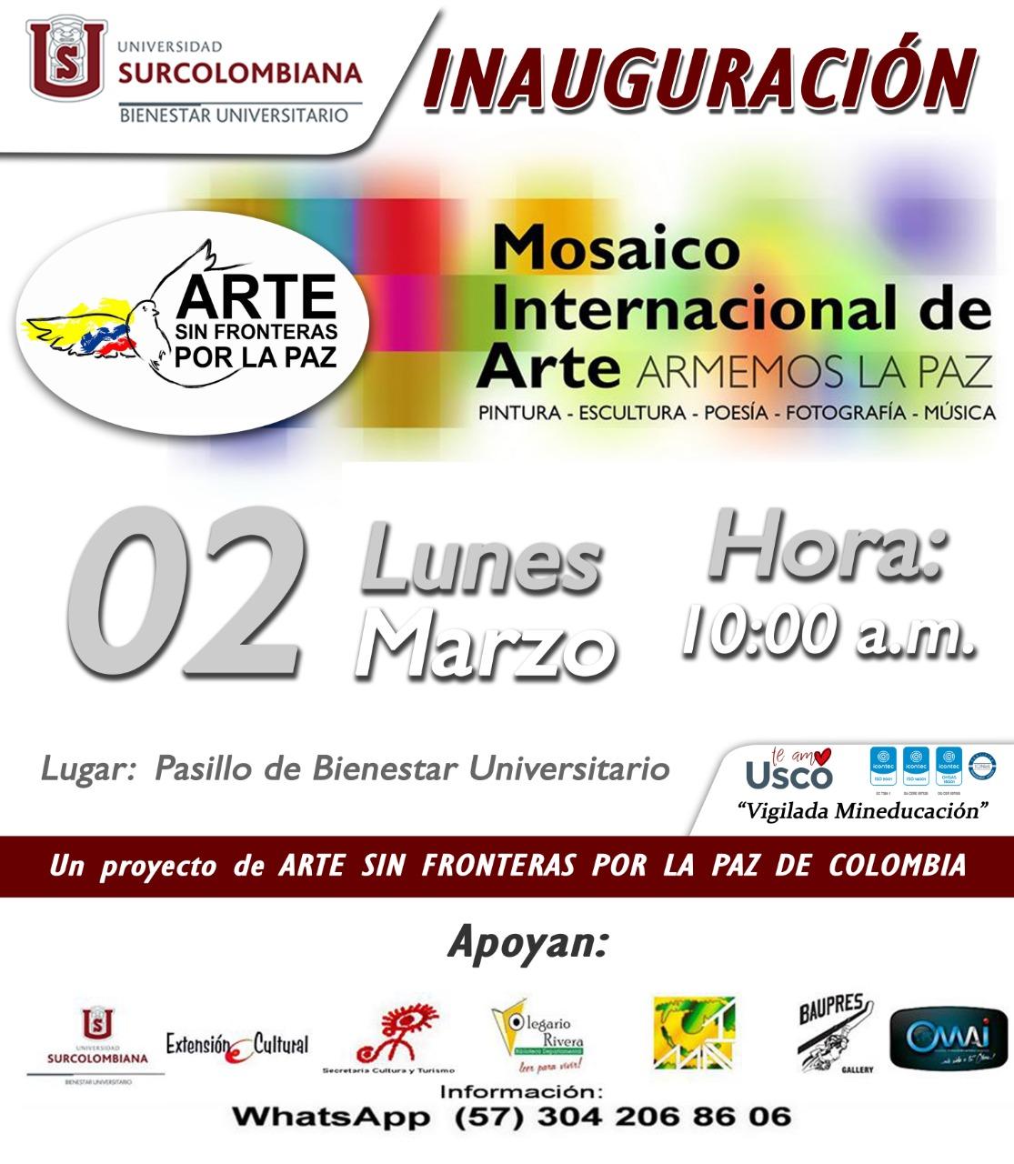 INAUGURACION MOSAICO INTERNACIONAL DE ARTE ARMEMOS LA PAZ USCO UNIVERSIDAD SURCOLOMBIANA
