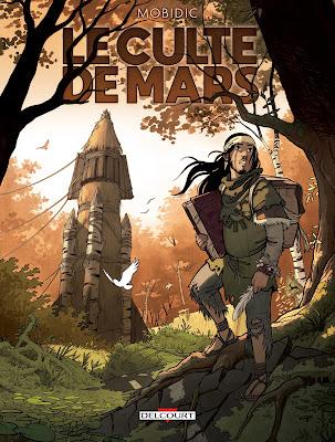 """couverture de """"LE CULTE DE MARS"""" de Mobidic chez Delcourt"""