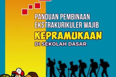 Panduan Pelaksanaan Pembinaaan Ekstrakurikuler Pramuka Sekolah Dasar