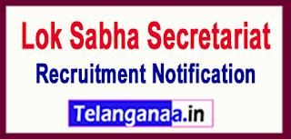 Lok Sabha Secretariat Recruitment Notification 2017