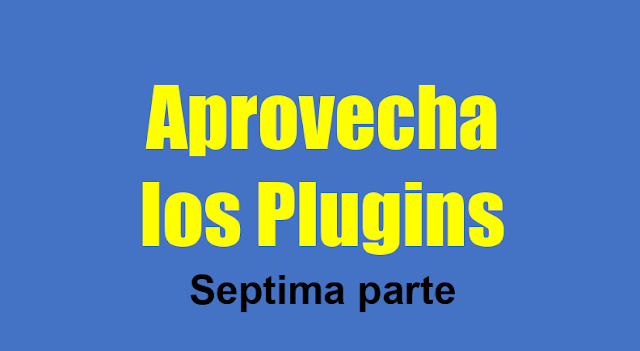 15.11.- Blog plugins séptima parte