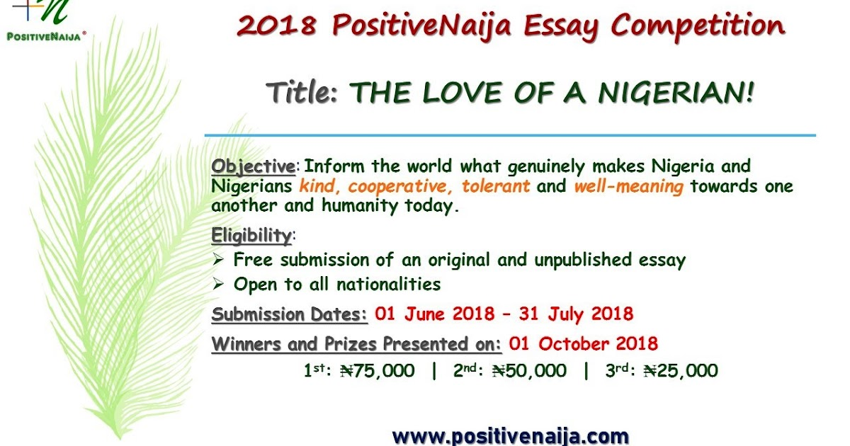 nigeria essay competition Chartered institute of personnel management of nigeria (cipm) annual essay competition 2018 posted on tue 24th jul, 2018 - hotnigerianjobscom --- (0 comments) the chartered institute of personnel management of nigeria (cipm) is the regulatory body for human resource management practice in nigeria.