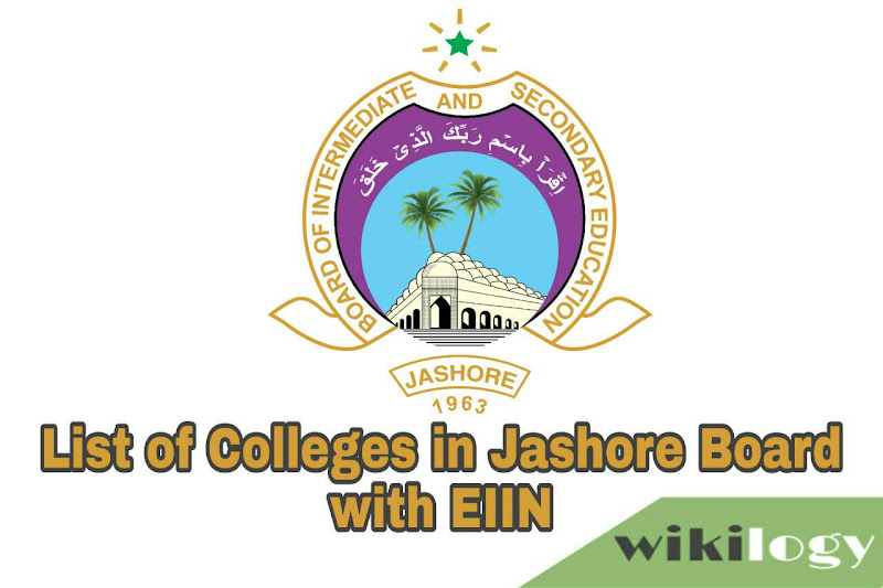 List of Colleges in Jashore (Jessore) Board with EIIN & All Govt College