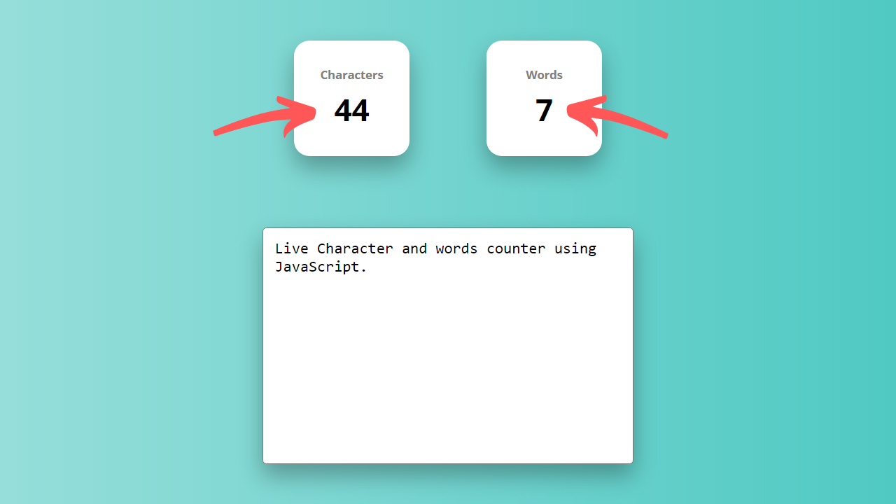 Live Characters and Words Counter using JavaScript HTML and CSS