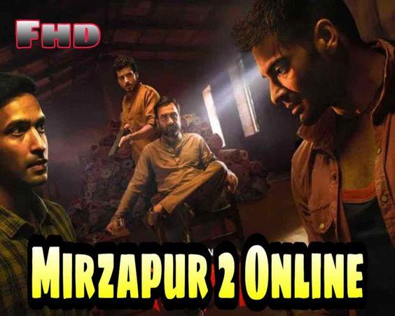 MIRZAPUR SEASON 2 ONLINE- MIRZAPUR 2 FILMYZILA