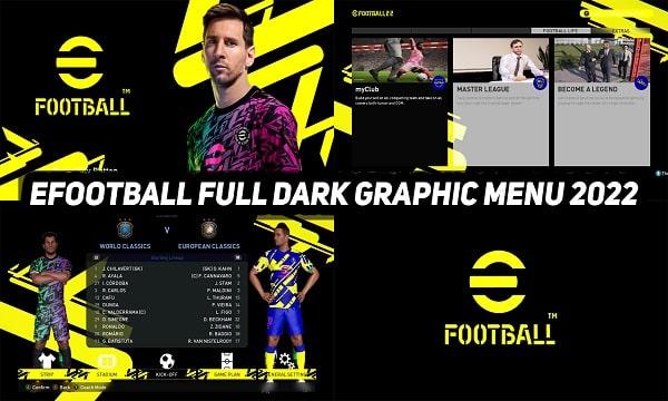 PES 2017 Dark Mod eFootball 2022 Graphic Menu