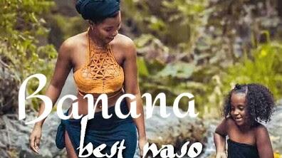AUDIO | Best Naso _ Banana Mp3 | Download