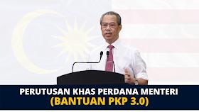 Perutusan Khas Perdana Menteri: Senarai Bantuan PKP 3.0