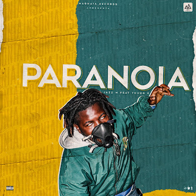 Jazz M Feat. Young K - Paranoia (Prod. Magnata Records) baixar nova musica descarregar agora 2019
