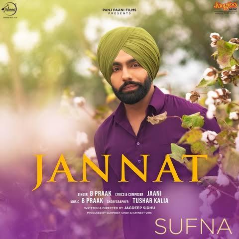 Jannat Punjabi Love Song Lyrics, Sung By B Praak